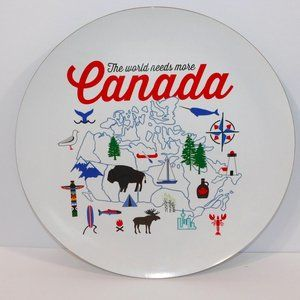 The World Needs more Canada Decor Platter Plate